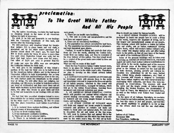 Proclamation given during the second short occupation of Alcatraz on November 9th 1969, American Indians stress to the U.S. Federal Government that the land is technically theirs under the Fort Laramie Treaty.