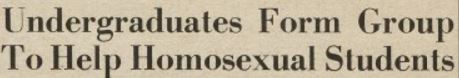 Student Homophile League formed at Columbia, 1967