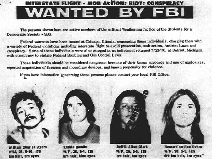 Weather Underground members on the FBI's Most Wanted List.