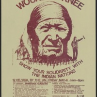 """Show your Solidarity with the Indian Nations,"" poster from Wounded Knee occupation, 1973"